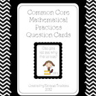 Common Core Math Practices Question/Task Cards