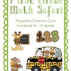 Common Core Math Safari for First Grade (also great for K or 2)