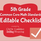 Common Core Math Standards Editable Checklist- 5th Grade