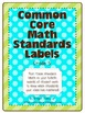 Common Core Math Standards Labels - Grade 5 (for bulletin boards)