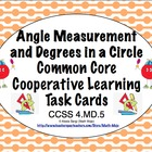 Common Core Math Task Cards - Angle Measurement and 360 De