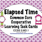 Common Core Math Task Cards Elapsed Time CCSS 3.MD.1