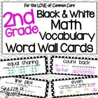 Common Core Math Vocabulary Cards 2nd Grade Black and White