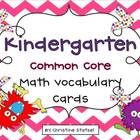 Common Core Math Vocabulary Cards {Kindergarten}