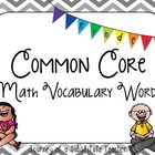 Common Core Math Vocabulary Words: Kinder {in chevron}
