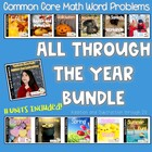 Common Core Math Word Problems All Through The Year Bundle!