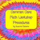 Common Core Math Workshop Procedures
