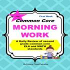 Common Core Morning Work - Grade 2 ~ A Daily ELA & Math Review