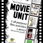 Common Core Movie Unit: 5 All-Purpose Film Activities & BO