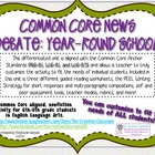 Common Core News Debate: Year-Round School
