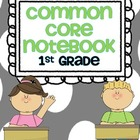 Common Core Notebook for First Grade