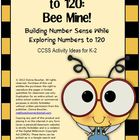 Common Core: Number Cards to 120, Bee Mine! w/Activities