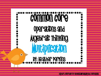 Common Core Operations and Algebraic Thinking Multiplication