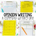 Common Core Opinion Writing - A Complete Writing Unit