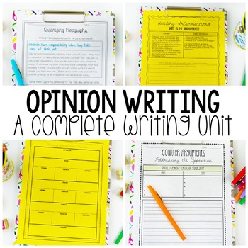 Common Core Opinion Writing - A Complete Persuasive Writing Unit
