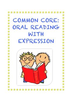 Common Core: Oral Reading With Expression