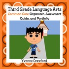 Common Core Organizer, Assessment Guide &amp; Portfolio 3rd Gr