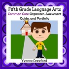 Common Core Organizer, Assessment Guide & Portfolio 5th Gr