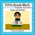 Common Core Organizer, Assessment Guide and Portfolio - Fi