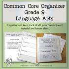Common Core Organizer - Ninth Grade Language Arts