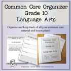 Common Core Organizer and Planner - Tenth Grade ELA