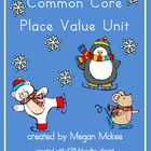 Common Core Place Value Math Unit