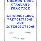 Common Core L.5.1a: Conjunctions, Prepositions, and Interjections