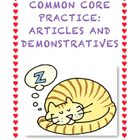 Common Core L1.1h: Determiners (Articles and Demonstratives)