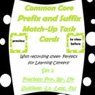 Common Core Prefix & Suffix Match Task Cards re-, pre-, un