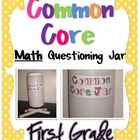 Common Core Questioning Math Jar- 1st Grade
