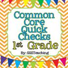 Common Core Quick Checks - 1st Grade