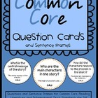 Common Core Reading Question Cards with Sentence Frames {F