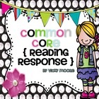 Common Core Reading Resonse Pack