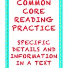 Common Core Reading: Specific Details in an Informational Text
