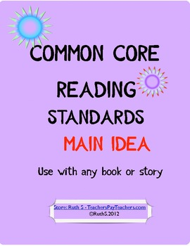 Common Core Reading Standards Main Idea