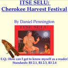 "Common Core Reading Unit on ""Itse Selu"" CHEROKEE Harvest Festival"