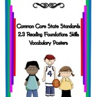 Common Core Reading Vocabulary Reading Foundation Skills 2.3