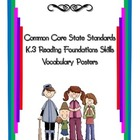 Common Core Reading Vocabulary Reading Foundation Skills K.3
