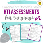Common Core RtI Assessments for Language K-2 - Speech Therapy