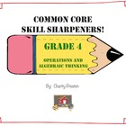 Common Core Skill Sharpeners: Grade 4 Operations and Algeb