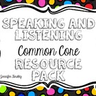 Common Core Speaking and Listening Resource *Posters, Rubr