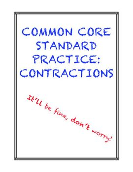 Common Core Standard Practice: Contractions