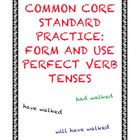 Common Core Standard Practice: Form and Use Perfect Verb Tenses