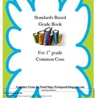 Common Core Standards Based Grade Book