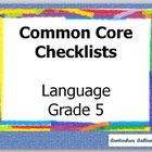 Common Core Standards Checklist for Language Grade 5