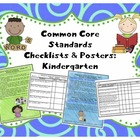 Common Core Standards Checklists and Posters:  Kindergarten