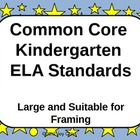Common Core Standards - ELA Kindergarten - Large/Blue