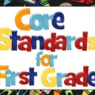 Common Core Standards - First Grade