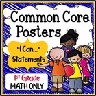 "First Grade Common Core Standards ""I Can Statements"" - MATH ONLY"