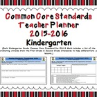 Common Core Standards Kindergarten Teacher Planner 2013-2014